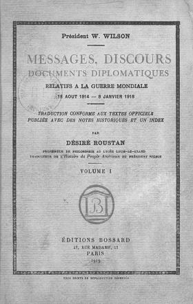 Messages, discours, documents diplomatiques, par Désiré Roustan, Paris, 1919