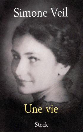 Simone Veil, Une vie, Paris, Stock, 31 octobre 2007 (première édition)