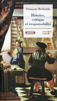 François Bédarida, Histoire, critique et responsabilité, 2003
