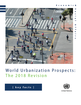 The 2018 Revision of the World Urbanization Prospects. Key Facts