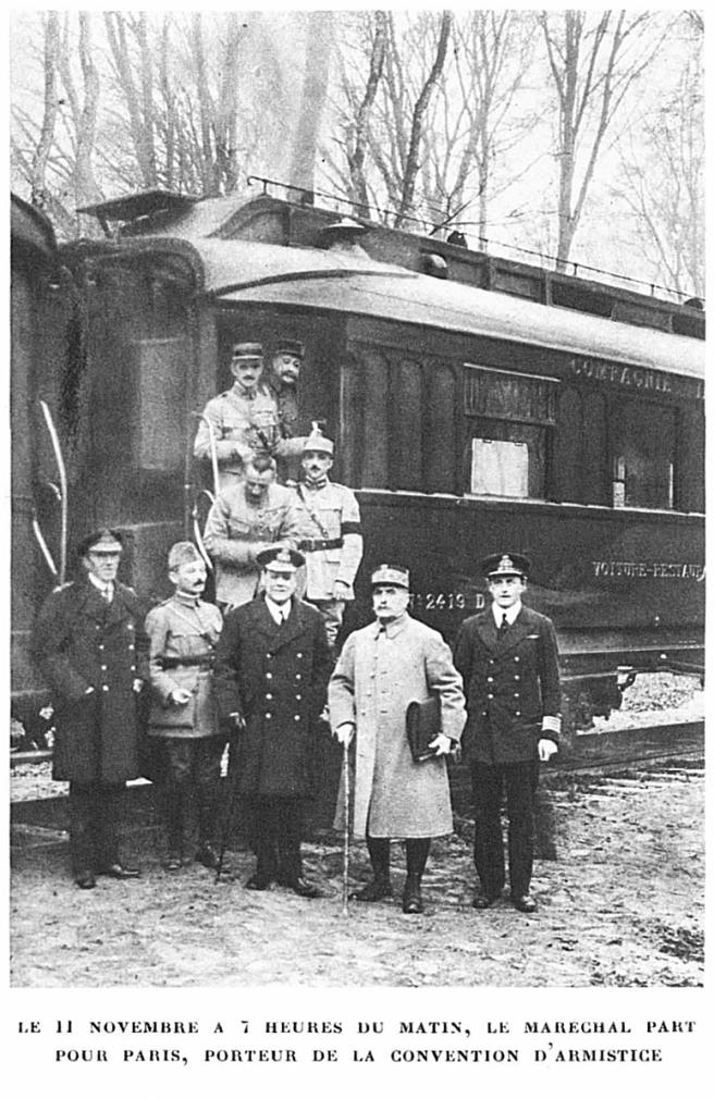 Le 11 novembre à 7 heures du matin, le Maréchal part pour Paris, porteur de la convention d'armistice