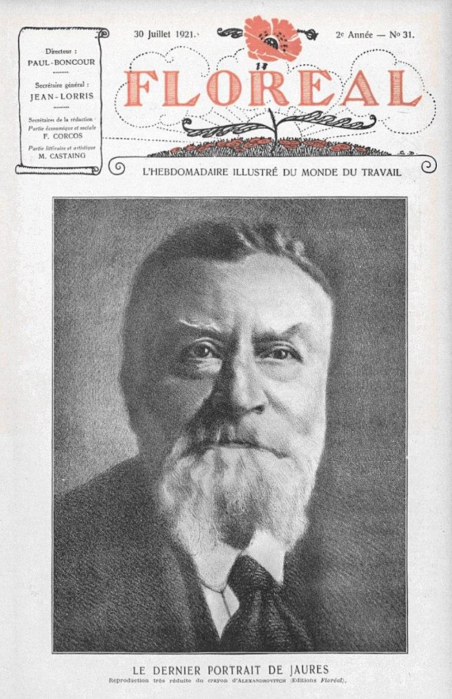 Le dernier portrait de Jaurès. Reproduction très réduite du crayon d'Alexandrovitch (édtions Floréal), Floréal, 30 juillet 1921