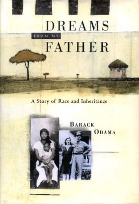 Barack Obama, Dreams from my father. A Story of Race and Inheritance, New York, 1re édition, 1995