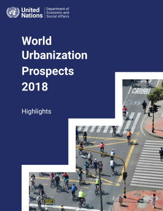 The 2018 Revision of the World Urbanization Prospects. Highlights