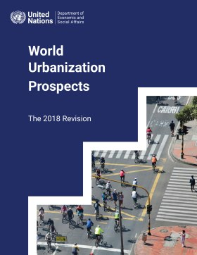 The 2018 Revision of the World Urbanization Prospects 2018. Final Report
